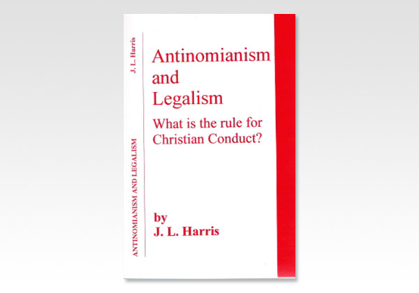 Antinomianism and Leagalism JLH