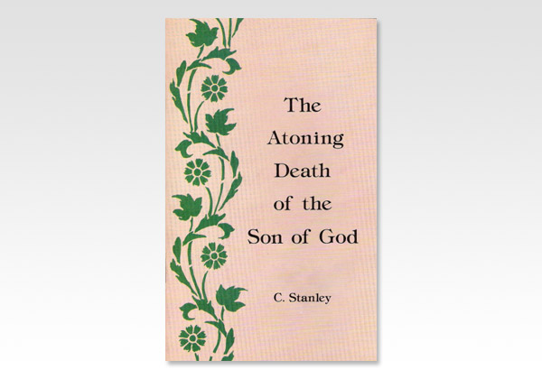 Atoning Death of the Son of God CS 725
