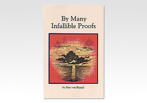 By Many Infallible Proofs_von Kietzel