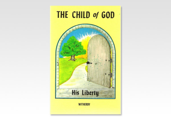 Child of God His liberty w