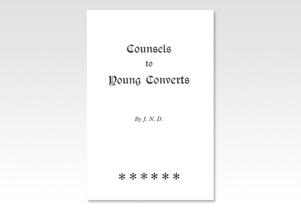 Counsels to Young Converts JND 1397