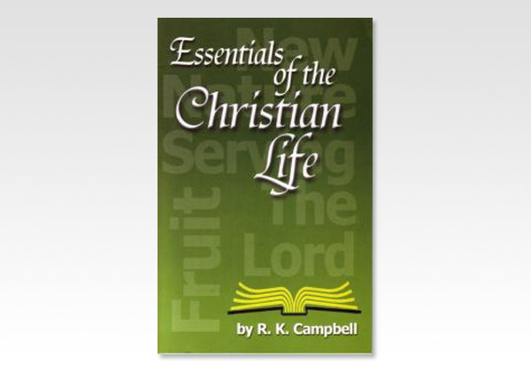 EssentialsoftheChristianLife_R K Campbell_385