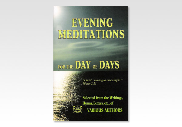 Evening meditations for the day of days 9549N