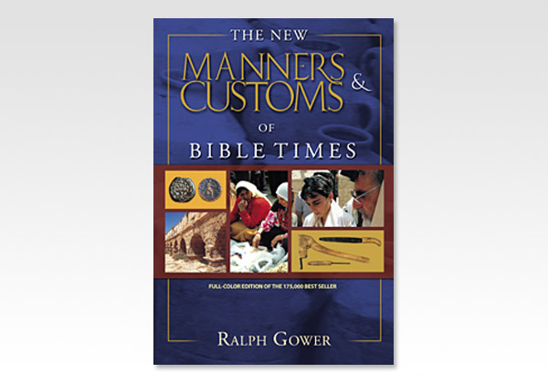New Manners Customs of Bible