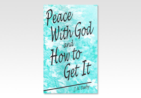 Peace with God and how to get it JND 710
