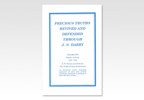 Precious Truths revived and defended through J N Darby 1311