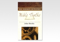 500 Sermon outlines Bible Truths JR