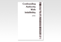 Confounding Authority with Infallibility JND 656