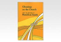Gleanings on the Church_H Smith