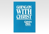 Going on with Christ 9705