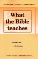 What the Bible Teaches Hebrews