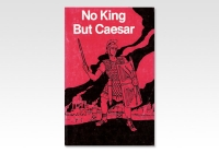 no king but Caesar