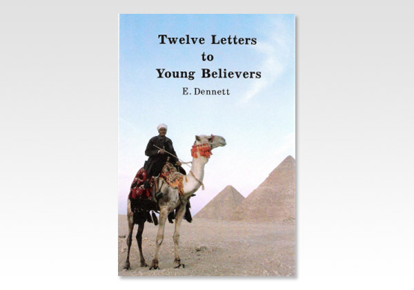 twelve letters to young believers ED